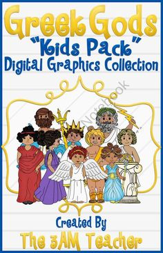 Greek Gods: Kids Pack Clip Art Collection from The 3AM Teacher Designs on TeachersNotebook.com (26 pages)  - Greek Mythology digital graphics for commercial use!!