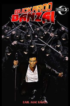 What information is there about the Buckaroo Banzai comic book called Tears of a Clone Comic Book Covers, Comic Books, Comic Art, Peter Weller, John Lithgow, Science Fiction Series, Comedy Films, Cult Movies, Horror