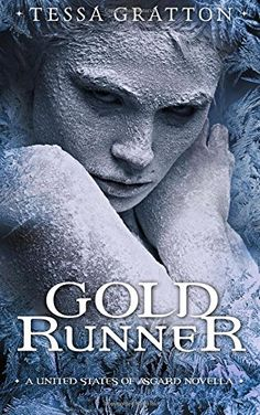 Gold Runner: A Novella of Goblins, Theft, and Teenage Gods (The United States of Asgard)