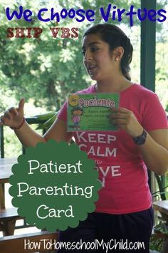 Teaching how to be patient with We Choose Virtues parenting cards ~ recommended by HowToHomeschoolMyChild.com