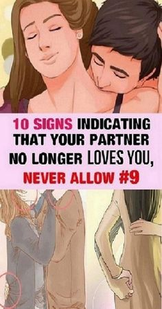 10 Signs Indicating That Your Partner No Longer Loves You #10SignsIndicatingThatYourPartnerNoLongerLovesYou