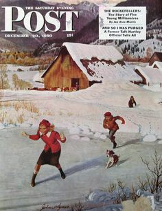 """1950 """"Winter on the Farm"""" - John Clymer Art - Kids Playing In the Snow With Dog - Icy Snow Pond - 1950s Saturday Evening Post Cover -"""