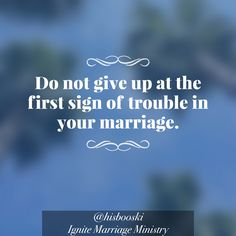 #dontgiveup #marriage #married #love #pray #prayer #faith #butGod #wedding #trouble #photo #quote #atl