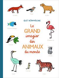 L'école des loisirs - Grand imagier des animaux du monde (Le)