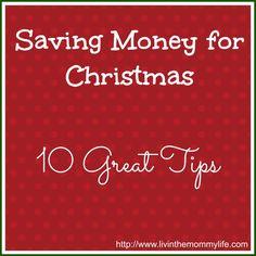 Saving Money for Christmas - 10 Great Tips!