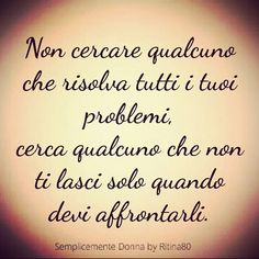 A tear does not show how fragile a person is but the greatness of a person's heart. Italian Phrases, Italian Quotes, Italian Quote Tattoos, Words Quotes, Sayings, Sentences, Slogan, Quotations, Tattoo Quotes