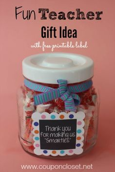 "Cute Smarties Teacher Gift idea - ""Thank you for making us Smarties"" - This is so easy to make."