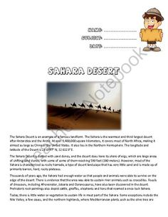 The Sahara Desert from Laila_Camacho on TeachersNotebook.com -  (2 pages)  - What plants and animals can be found in the Sahara Desert? Where in the word is the Sahara? What tow deserts are larger than the Sahara? Find out with this reading comprehension and student questions.