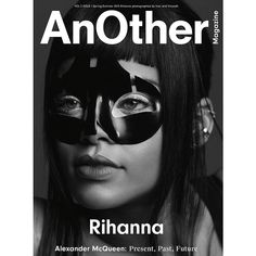 """AnOther Magazine enlists Rihanna, Lea Seydoux, and Stella Lucia to star on the covers of their """"Alexander McQueen: Present, Past and Future"""" issue. Alexander Mcqueen, Leonardo Dicaprio, News Fashion, Fashion Beauty, Latest Fashion, 50 Sombras Grey, Beyonce, Stella Lucia, Mode Cyberpunk"""