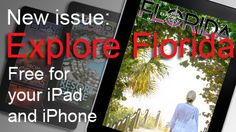 New Explore Florida issue visits beachside destinations where you can put your car in park