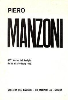 Piero Manzoni. Milano, Galleria del Naviglio, 1966. Pieghevole della 457° mostra del Naviglio, 14-27 ottobre 1966. Con 3 illustrazioni in nero, un testo dell'Artista