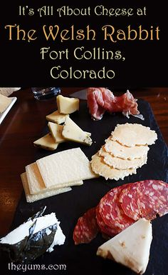 Think cheese, cheese and more cheese, dishes topped with cheese and dishes that go with cheese at the Welsh Rabbit, Fort Collins, Colorado