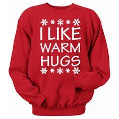 I Like Warm Hugs I Like Warm Hugs Unisex Christmas Sweatshirt Olaf... ($22) ❤ liked on Polyvore featuring tops, hoodies, sweatshirts, grey, t-shirts, women's clothing, loose shirts, 3/4 sleeve raglan shirt, off the shoulder shirts and crew neck shirt