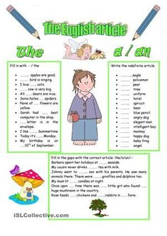 I think it's an easy sheet to revise the definite and indefinite articles. - ESL worksheets
