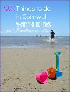 My top 20 things to do in Cornwall with kids - some of the country's best family-friendly attractions including places for a family day out