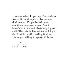 I just want someone to listen. Just to truly listen to me. To care. I'm breaking and no one even sees it.