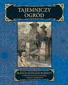 """Tajemniczy ogród"", Frances Hodgson Burnett, Wydawnictwo Vesper 2011"