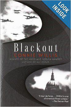Blackout: Connie Willis: 9780345519832: Amazon.com: Books http://watanabeyukari.weblogs.jp/yousho/2013/10/oxford-timetravel.html