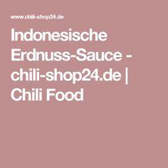 Indonesische Erdnuss-Sauce - chili-shop24.de | Chili Food