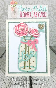 Flower Market Flower Jar card (Courtney Lane Designs)