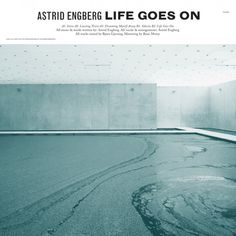 Astrid Engberg - Life Goes On (vinyl) Music Words, Life Goes On, Classical Music, Cover Art, To Go, Landscape, World, Artwork, Music