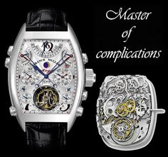 Franck Muller - Aeternitas Mega 4  - Price: $2,7 million ---  Containing 1,483 components this Franck Muller Aeternitas Mega4 has the most complications of any wristwatch model in the world – 36! Aeternitas Mega4 fits 3 time zones indicators, 999-year calendar and a flyback chronograph. The watch has chimes the Carillon Westminster melody on the hour with small strikes on the quarter hour