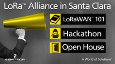 #IoT #Semtech and #LoRa Alliance Members to Host Alliance Meeting in San Jose April 4-6
