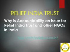Why is accountability an issue for relief india trust and other ngos in india