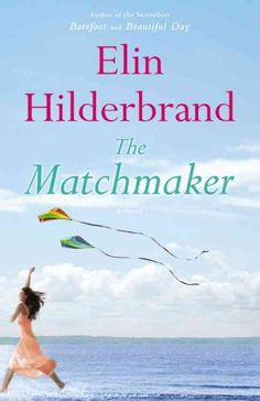Storied matchmaker and Nantucket resident Dabney Kimball has her own life and match turned upside down when her true love of 27 years prior returns to the island, in this new novel from the best-selling author of Summerland.
