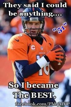 The BEST!-- #ProFootballDenverBroncos