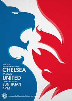 Match poster. Chelsea vs Manchester United,   19 January 2014. Designed by @manutd.