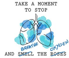 Take a Moment to Stop and Breathe The Oxygen v2.0 by onefredband blue watercolour lung pun