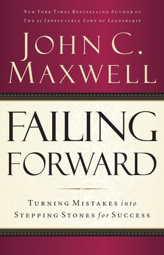 Failing Forward: How to Make the Most of Your Mistakes--- We all make mistakes, this book shows how to get the most out of them. The difference between average people and achieving people is their perception of and response to failure.  Read more: --- http://www.developgoodhabits.com/top-habit-books/ #book #books #ebooks #nonfiction
