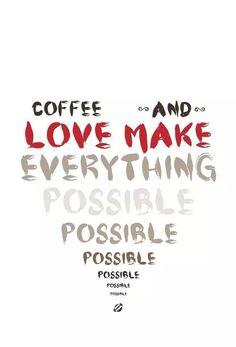 Coffee and Love...
