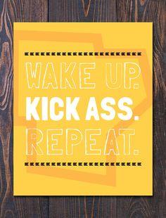 Aufwachen, Kick Ass, wiederholen. Giclee Motivational Poster Wandkunst, frei Schiff in USA auf BUZZFEED vorgestellten. Großes Geschenk!