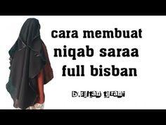 cara membuat niqab saraa - YouTube Sewing Pants, Hijab Tutorial, Niqab, Gw, Sewing Tips, Pattern, Clothes, Style, Outfits