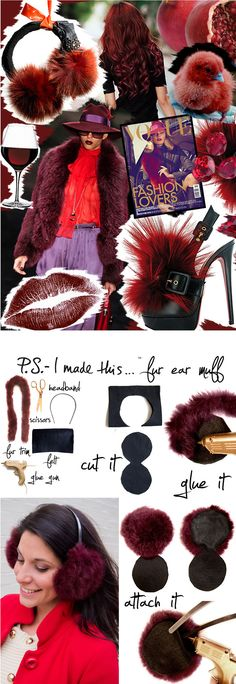 Burgundy, merlot and cabernet wine…their rich and mighty hues add great flavor to design.Lanvin recently created yummy earmuffs in t...