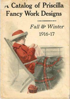 1910s Priscilla Fall and Winter 1916 Embroidery Stamped Goods & Transfer Catalog #Priscilla
