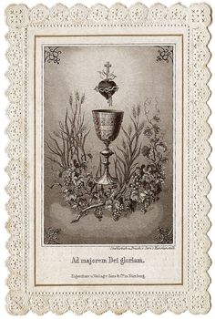 "Sacred Heart & Communion Chalice Still Life ""For the Greater Glory of God"" Antique Latin Catholic Paper Lace Holy Prayer Card, Engraving Catholic Gifts, Catholic Prayers, Paper Lace, Prayer Cards, Blessed Mother, Sacred Heart, Vintage Paper, Communion, French Vintage"