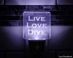 This etched night light is for you, or for the scuba diver in your life. You are looking at ONE etched LED night light. It has 'LIVE LOVE DIVE' etched on it. Please look at my listings for other ite Scuba Diving Quotes, Scuba Diving Gear, Diving Pool, Cave Diving, Scuba Shop, Diving Australia, Etched Gifts, Gifts For Scuba Divers, Olympic Diving