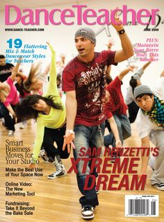 Sam Renzetti of Xreme Dance Center on Dance Teacher's June 2009 cover. (Photo by Kristie Kahns)