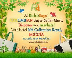 Richie Bags has presented its finest collections in the Colombian Buyer-Seller Meet. Visit Hotel NH Collection Royal to browse through them.  #Bogota #Colombia #Event #Event2017 #Carrera #NatureBags #GoGreen