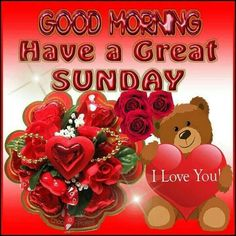 Have a great Sunday..