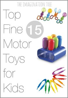 Top 15 fine motor toys and resources for kids. Pin this and ask family and friends for these for Christmas and birthdays!