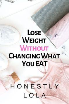 How to lose weight without changing your diet. Lifestyle changes and habits to track to lose weight without dieting. Weight Loss Workout Plan, Diet Plans To Lose Weight, Fast Weight Loss, Weight Loss Tips, How To Lose Weight Fast, Losing Weight, Lose Belly Fat, Lose Fat, Burn Calories Fast