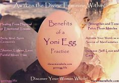Benefits of a Yoni Egg Practice  thewomanwhole.com yoniegg.life   #YoniEggs #WombHealing #Crystals #CosmicYoniEggs #DivineFeminine #YoniEggLife #TheWomanWhole #SelfLove #BodyMindSoul #Yoniverse  #WorldwideCircle #SacredWoman