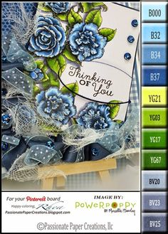 Passionate Paper Creations: Feeling Blue? I'm Thinking Of You! Color chart for Rhea's card