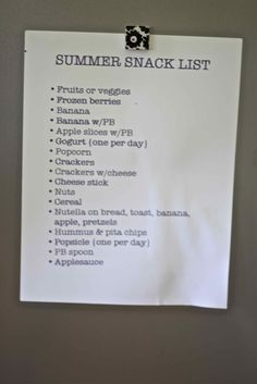Summer Snack List. I REALLY need to implement this!  For all of us. :-)