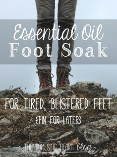 DIY Cracked Heels Remedies ~ My hubby came home from hiking in new boots with his feet covered in blisters. This foot soak helped him feel better quick, and the blisters were already healing the next morning! Essential Oils For Blisters, Essential Oil Uses, Yl Oils, Doterra Essential Oils, Young Living Oils, Young Living Essential Oils, Foot Soak Recipe, Beauty Hacks That Actually Work, Sore Feet