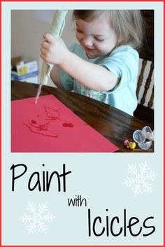 Painting with icicles is a delightful winter activity that kids love. Even better, it's virtually mess-free!